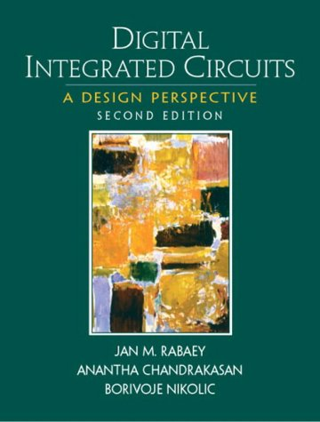 Digital Integrated Circuits (2nd Edition) by Prentice Hall