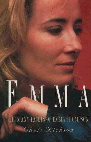 Emma: The Many Facets of Emma Thompson
