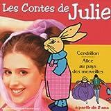 echange, troc Artistes Divers - Collection Tin'enfants : Les Contes de julie n°4 (Cendrillon - Alice au pays des merveilles)