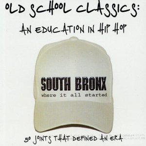 Old School Classics: An Education in Hip Hop