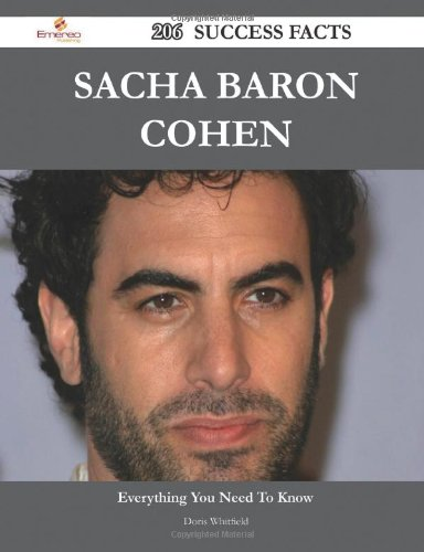 Sacha Baron Cohen 206 Success Facts: Everything You Need To Know About Sacha Baron Cohen