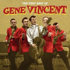 Gene Vincent - The Very Best of Gene Vincent - Zortam Music