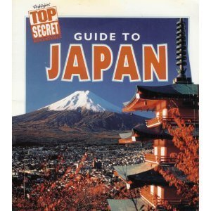 Guide to Japan (Highlights Top Secret Adventures), Michael March