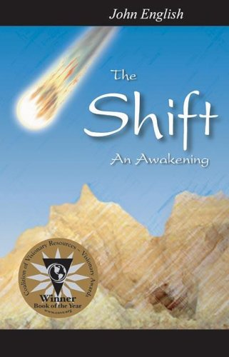 The Shift: An Awakening, John English