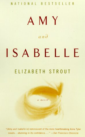 Amy and Isabelle: A Novel (Vintage Contemporaries), Elizabeth Strout