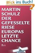Der gefesselte Riese: Europas letzte Chance