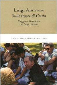 Cover Sulle tracce di Cristo. Viaggio in Terrasanta con Luigi Giussani