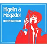 A Mogador : Hold Tight