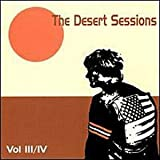 Desert Sessions, Vol. 3 & 4by Desert Sessions