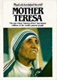 "Mother Teresa :  The nun whose ""mission of love: has helped millions of the world"