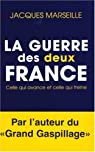 La Guerre des deux France : Celle qui avance et celle qui freine par Marseille
