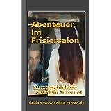 """Abenteuer im Frisiersalonvon """"Ronald Henss"""""""