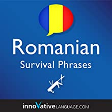 Learn Romanian - Survival Phrases Romanian, Volume 1 Audiobook by  Innovative Language Learning LLC Narrated by  RomanianPod101.com