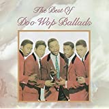 Best of Doo Wop Ballads ~ Va-Best Of Doo Wop