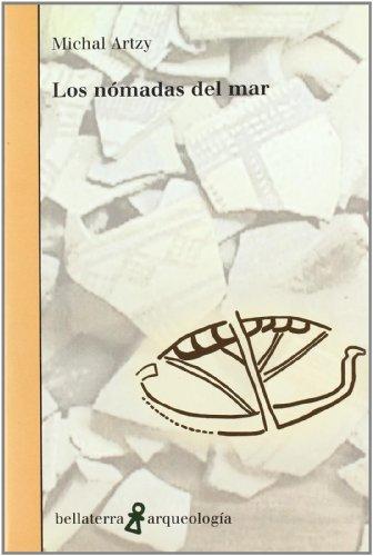 Nomadas del mar, los (Arqueologia (bellaterra))