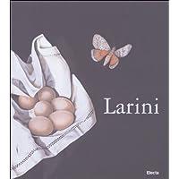 Silvano Larini. Il tempo sospeso