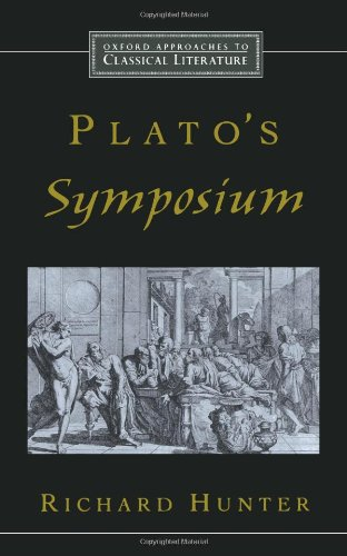 Plato's Symposium (Oxford Approaches Classical Literature)