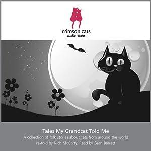 Tales My Grandcat Told Me Audiobook