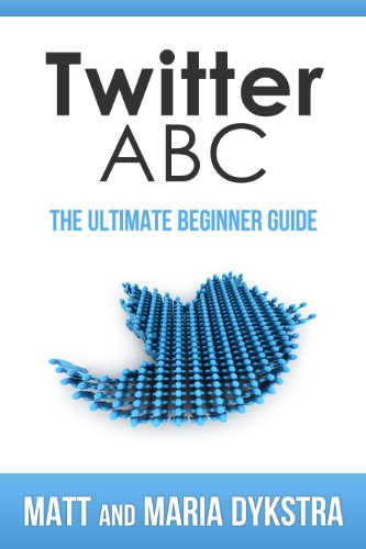 Twitter ABC: The Ultimate Beginner Guide
