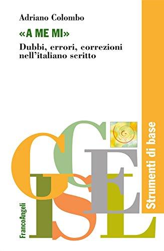 a-me-mi-dubbi-errori-correzioni-nellitaliano-scritto-giscel