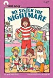 img - for My Sister the Nightmare (Treetop Tales) book / textbook / text book