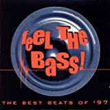 Feel the Bass!-The best Beats of '97 Dj Quicksilver, Kosmonova, Nalin & Kane, Tank, Tori Amos, Sash!, Brooklyn Bounce, Kmfdm..