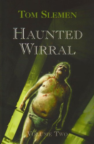 Haunted Wirral: v. 2