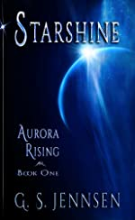 Starshine: Aurora Rising Book One