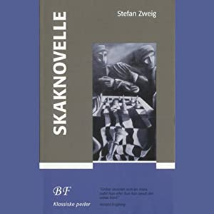 Skaknovelle [Royal Game] | [Stefan Zweig]