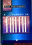 New Testament - A Journey in Faith (New King James Version)