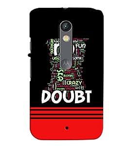 printtech No Doubt Back Case Cover for Motorola Moto X Play Dual SIM