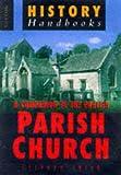 A Companion to the English Parish Church (Sutton History Handbooks)