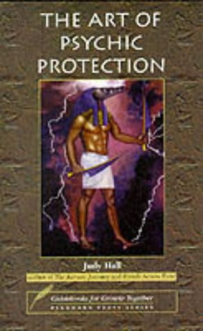 Art of Psychic Protection (Guidebooks for Growth Together)