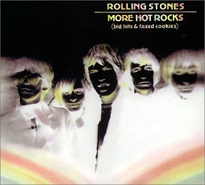 Rolling Stones - More Hot Rocks (Big Hits & Fazed Cookies) - Zortam Music