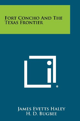 Fort Concho And The Texas Frontier