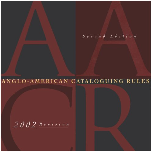 Anglo-American Cataloguing Rules, 2nd Revised Edition