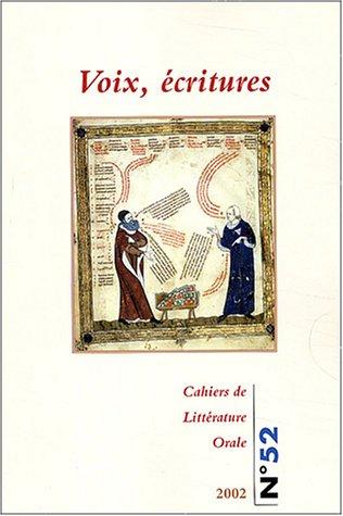 Cahiers de Littérature Orale, N° 52/2002 : Voix, écritures