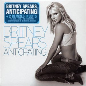 Britney Spears - Anticipating - Zortam Music