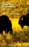 img - for Animal Vocal Communication: A New Approach book / textbook / text book