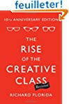 The Rise of the Creative Class, Revis...