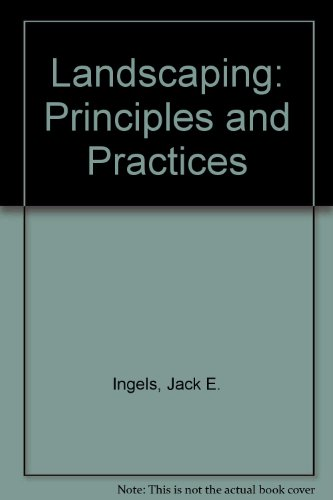 Landscaping: Principles and Practices