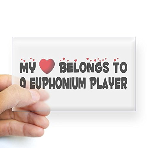 CafePress Sticker (Rectangle) - Belongs To A Euphonium Player Sticker (Rectangular - 3x5