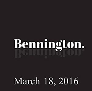 Bennington, March 18, 2016 Radio/TV Program