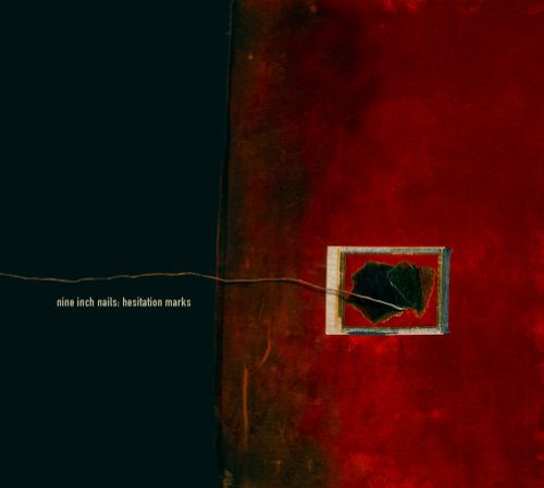 Hesitation Marks by Nine Inch Nails