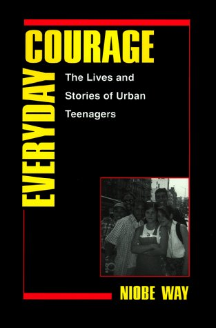 Everyday Courage: The Lives and Stories of Urban...