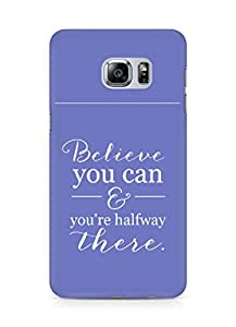 AMEZ believe you can and you are there halfway Back Cover For Samsung Galaxy S6 Edge Plus