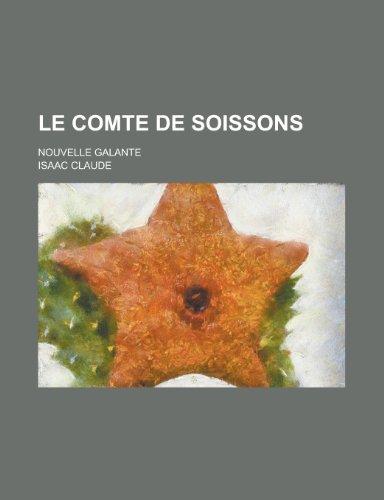 Le Comte de Soissons; Nouvelle Galante