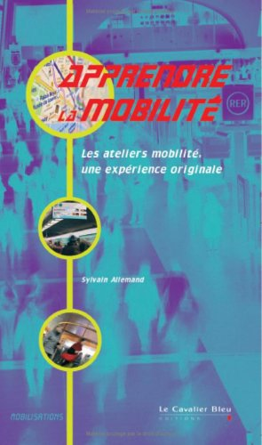 Apprendre la mobilité : Les ateliers mobilité, une expérience originale