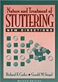 The Nature and Treatment of Stuttering: New Directions (2nd Edition) [Paperback] [1996] 2 Ed. Richard F. Curlee, Gerald M. Siegel