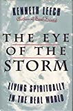 The Eye of the Storm: Living Spiritually in the Real World